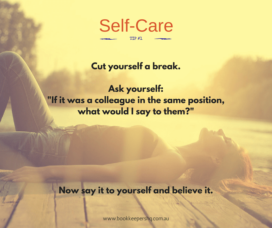 6 SELF CARE TIPS FOR BUSY BOOKKEEPERS
